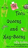Teen Queens and Has-Beens (Truth or Dare) (0689871295) by Hopkins, Cathy