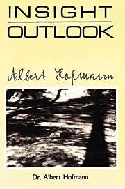 By Albert Hofmann - Insight Outlook: 1st…