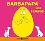 Los huevos/ The Eggs