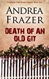 Death of an Old Git (The Falconer Files - File 1)