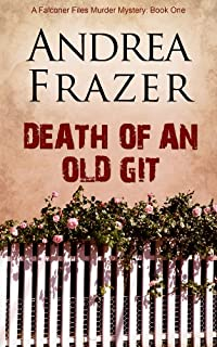 (FREE on 6/10) Death Of An Old Git by Andrea Frazer - http://eBooksHabit.com