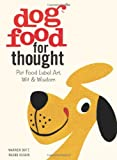 img - for Dog Food for Thought book / textbook / text book