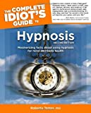 The Complete Idiot's Guide to Hypnosis, 2nd edition