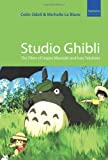 img - for Studio Ghibli: The Films of Hayao Miyazaki and Isao Takahata book / textbook / text book