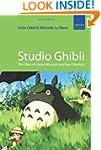 Studio Ghibli: The Films of Hayao Miy...