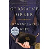 Shakespeare's Wifeby Germaine Greer
