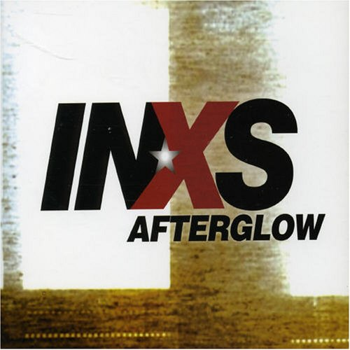 INXS - Afterglow - Zortam Music