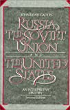 Russia, The Soviet Union, and The United States: An Interpretive History (0075572583) by Gaddis, John Lewis