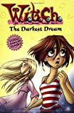 The Darkest Dream (W.I.T.C.H. No. 17) (078685278X) by Kate Egan