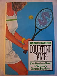 Courting Fame: The Perilous Road to Women's Tennis Stardom