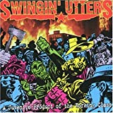 A Juvenile Product of the Working Class - Swingin' Utters, Swingin Utters