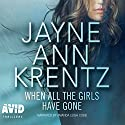 When All the Girls Have Gone Audiobook by Jayne Ann Krentz Narrated by Amanda Leigh Cobb