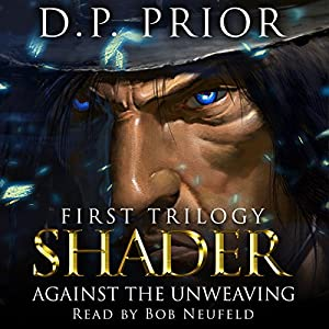 Against the Unweaving: Shader Audiobook