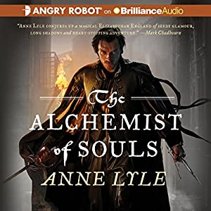 The Alchemist of Souls: Night's Masque, Book 1 | [Anne Lyle]
