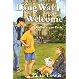 A Long Way from Welcome [Paperback]