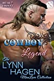 Cowboy Legend [Bear County 5] (Siren Publishing The Lynn Hagen ManLove Collection)