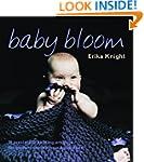 Baby Bloom: 20 Irresistible Knitting...