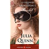 La chronique des Bridgerton, Tome 3 : Benedictpar Julia Quinn