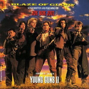 JON BON JOVI - Blaze of Glory - Young Guns II [CASSETTE] - Zortam Music