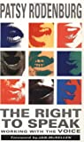 The Right to Speak: Working with the Voice