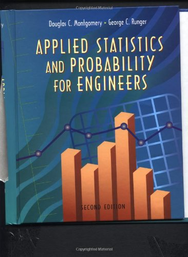Applied Statistics and Probability for Engineers, 3rd Edition