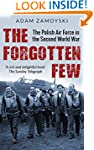 The Forgotten Few: The Polish Air For...