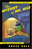 The Mystery of Mr. Nice (A Chet Gecko Mystery)