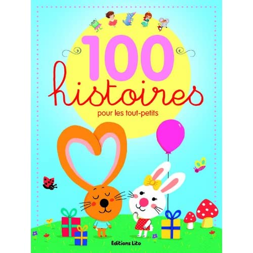 100 histoires pour les tout petits
