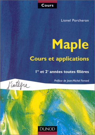 Maple, cours et applications