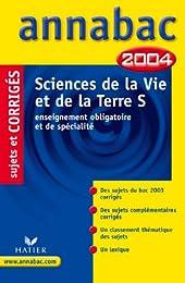 Annabac 2004 : Sciences de la Vie et de la Terre, S - Enseignement obligatoire e