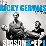 Ricky Gervais Show: Season 3, Episode 1 | Ricky Gervais,Steve Merchant,Karl Pilkington