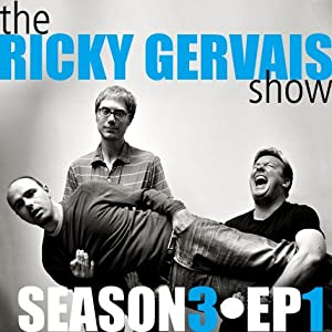Ricky Gervais Show: Season 3, Episode 1 Audiobook