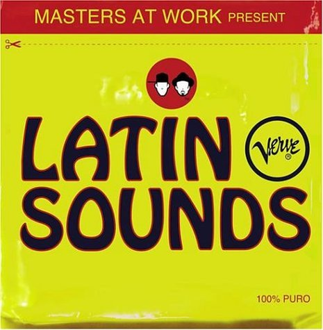 Masters At Work - Masters at Work Present Latin Verve Sounds - Zortam Music