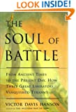 The Soul of Battle: From Ancient Times to the Present Day, Three Great Liberators Vanquished Tyranny