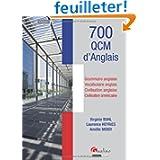 700 QCM d'anglais : Grammaire anglaise, vocabulaire anglais, civilisation anglaise, civilisation américaine