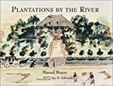 img - for Plantations by the River: Watercolor Paintings from St. Charles Parish, Louisiana by Father Joseph M. Paret, 1859/Aquarelles De St. Charles, ... Resources Laboratory Monograph Series) book / textbook / text book