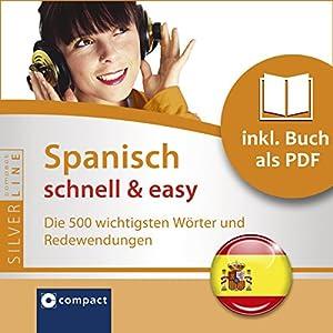 Spanisch schnell & easy (Compact SilverLine Audio perfekt) Hörbuch