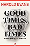 Good Times, Bad Times: With a New Preface by the Author