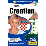 Talk Now! Learn Croatian. CD-ROM: Essential Words and Phrases for Absolute Beginnersby EuroTalk