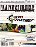 Electronics Boutique Final Fantasy Chronicles Official Strategy Guide: Final Fantasy/Chrono Trigger (0744000920) by Birlew, Dan
