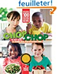 ChopChop: The Kids' Guide to Cooking...