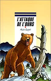 L' attaque de l'ours
