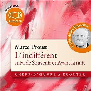 L'indifférent / Souvenir / Avant la nuit Audiobook