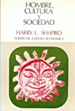 img - for Hombre, cultura y sociedad (Historia) (Spanish Edition) book / textbook / text book