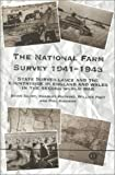 The National Farm Survey, 1941-43: State Surveillance and the Countryside in England and Wales in the Second World War