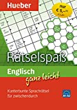 Englisch ganz leicht Rätselspaß: Kunterbunte Sprachrätsel für zwischendurch