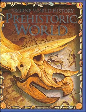 Prehistoric World (World History (Usborne))