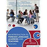 An Introduction to Foreign Language Learning and Teaching (Learning About Language)by Keith Johnson