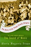 The Story of the Trapp Family Singers (0060005777) by Trapp, Maria Augusta