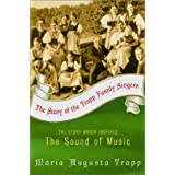 The Story of the Trapp Family Singers ~ Maria Augusta Trapp